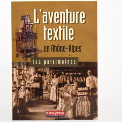 L'Aventure Textile en Rhône-Alpes Le Dauphiné Editions-boutique-foulard-soie-lyon